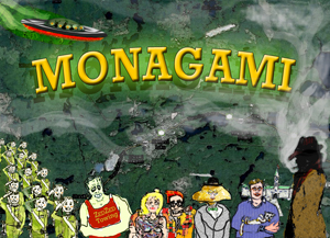Monagami - The Series