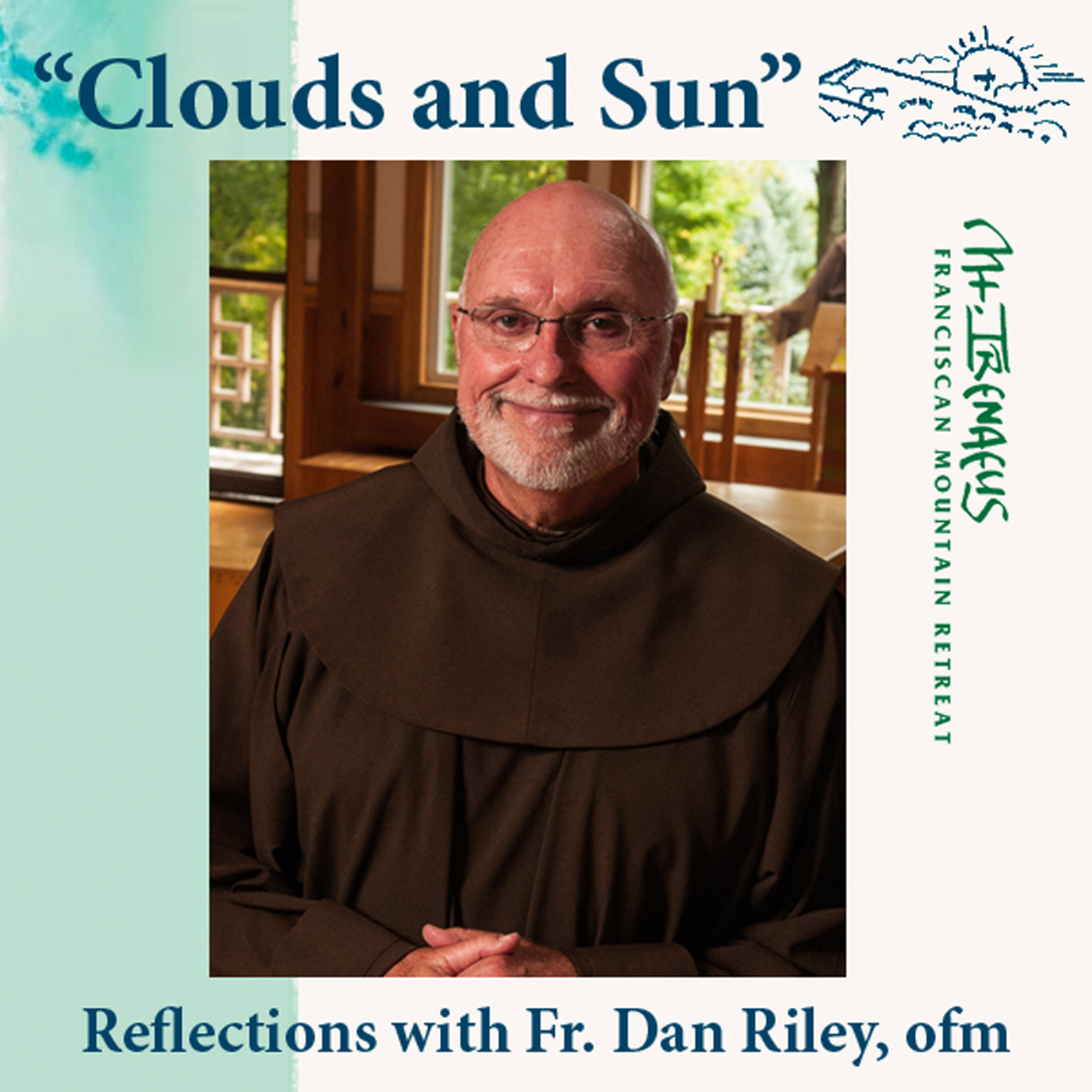 Fr. Dan Riley: Clouds and Sun Reflections