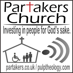 Partakers Church Podcasts