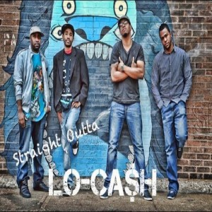 Straight Outta Lo Cash