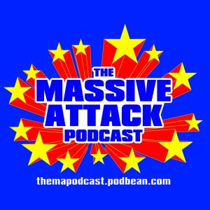 The Massive Attack Podcast