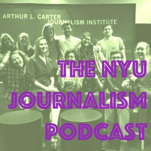 The NYU Journalism Podcast