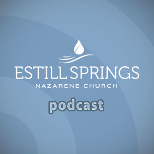 Estill Springs Nazarene Podcast