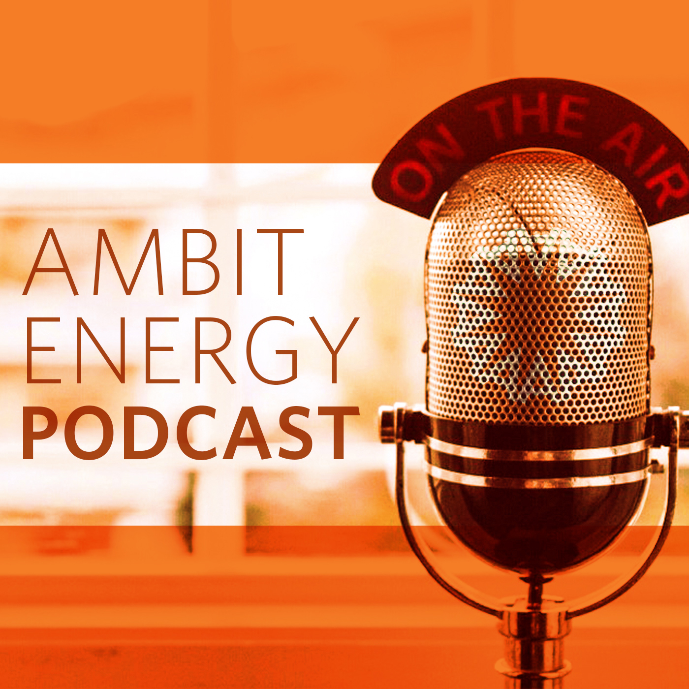 Ambit Energy Podcast