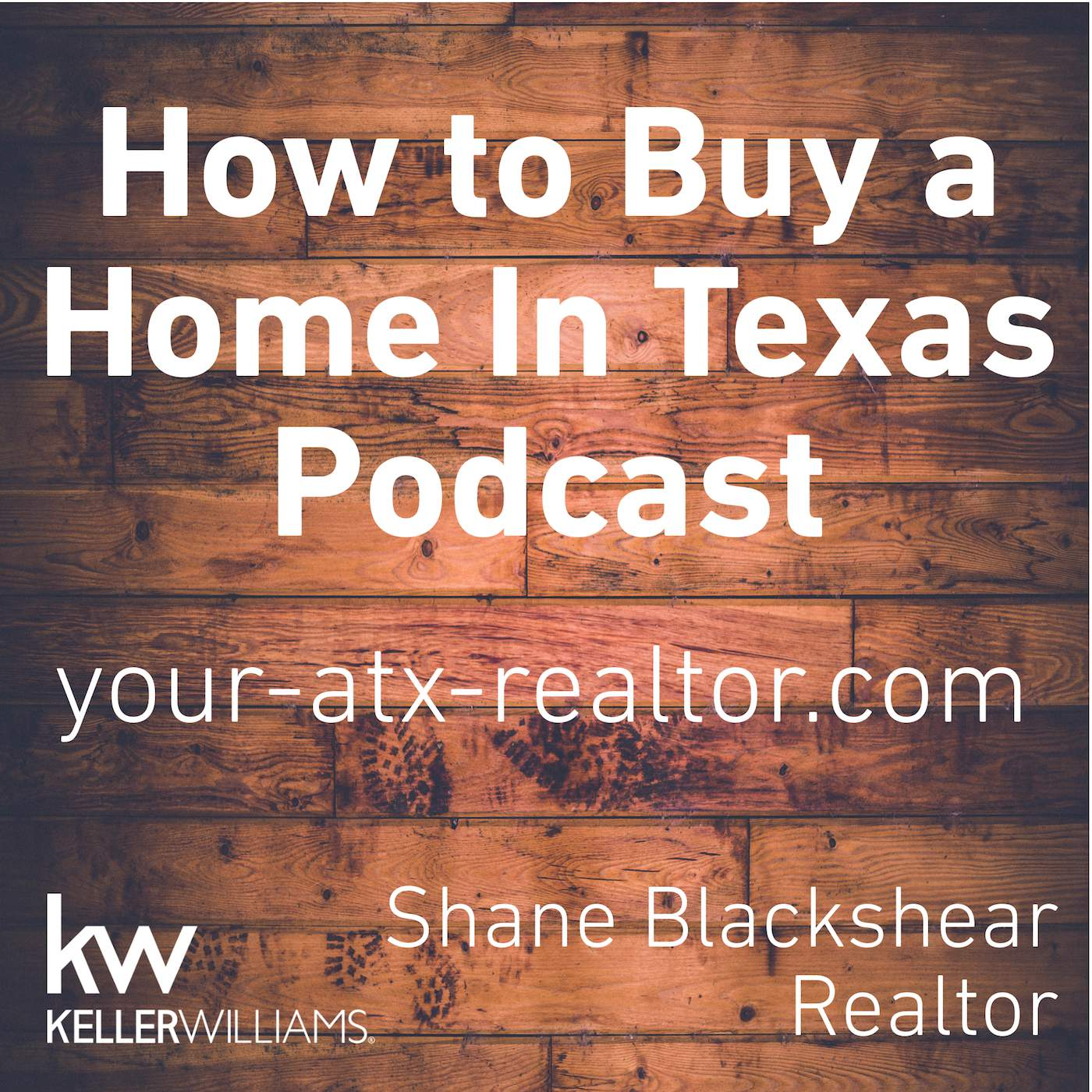 Buying a Home In Texas Podcast