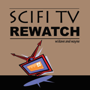 SciFi TV Rewatch: A Travelers Podcast