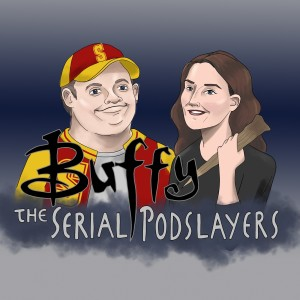 Buffy the Serial Podslayer