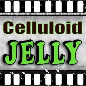 Celluloid Jelly