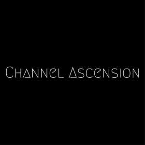 Channel Ascension