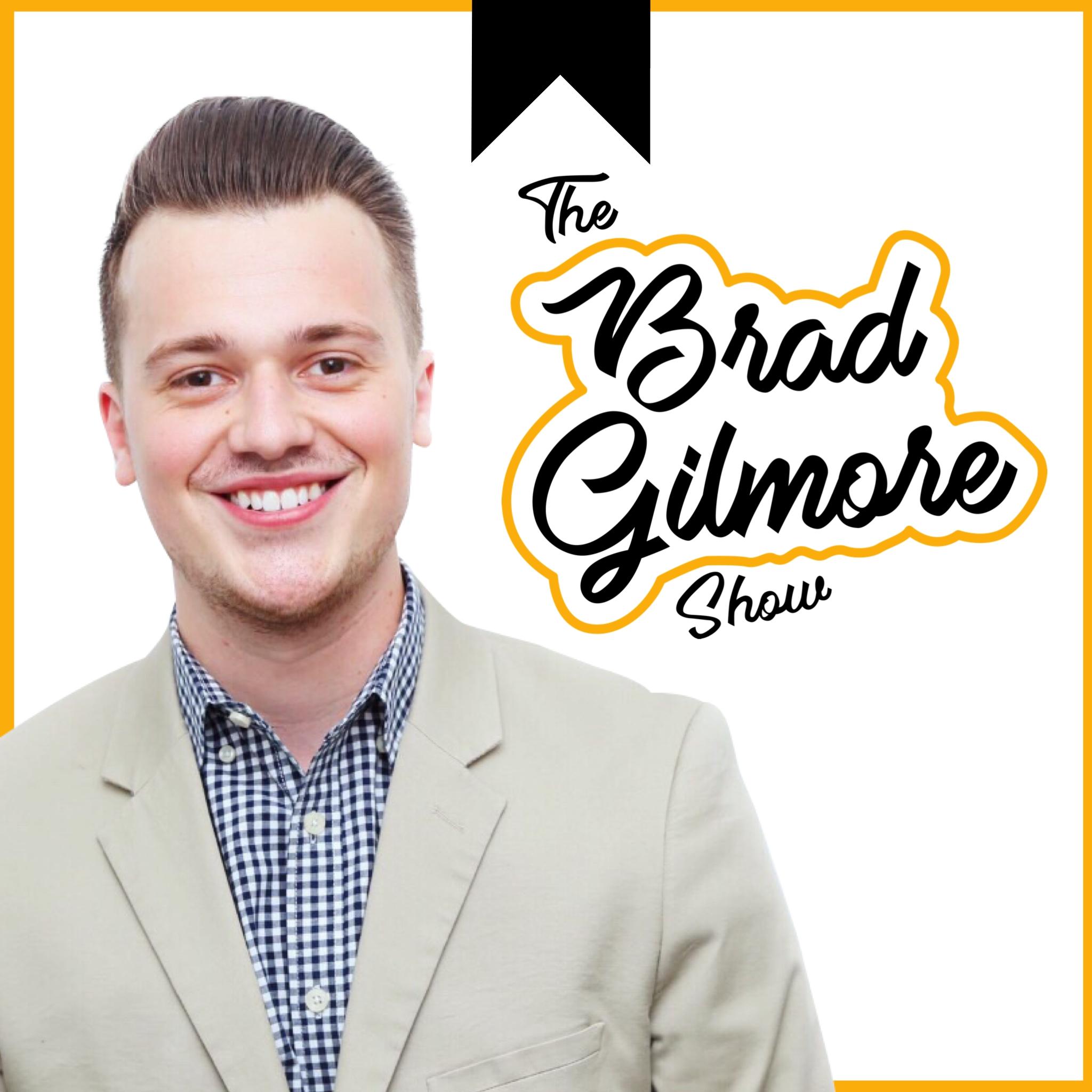 The Brad Gilmore Show