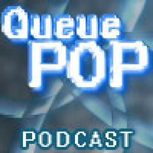 QueuePOP Podcast