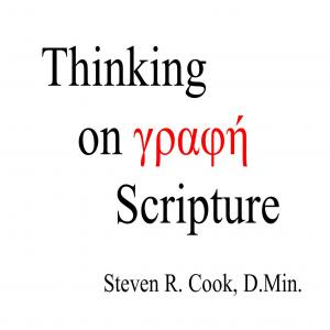 Thinking on Scripture with Steven Cook