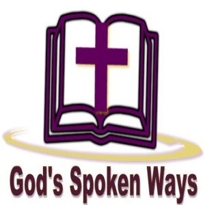 God's Spoken Ways