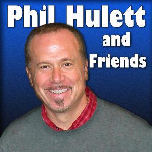 Phil Hulett and Friends