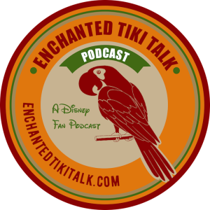 Enchanted Tiki Talk Podcast a Walt Disney World fan show