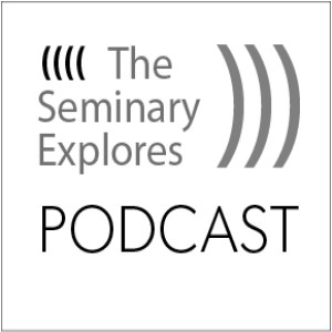 The Seminary Explores