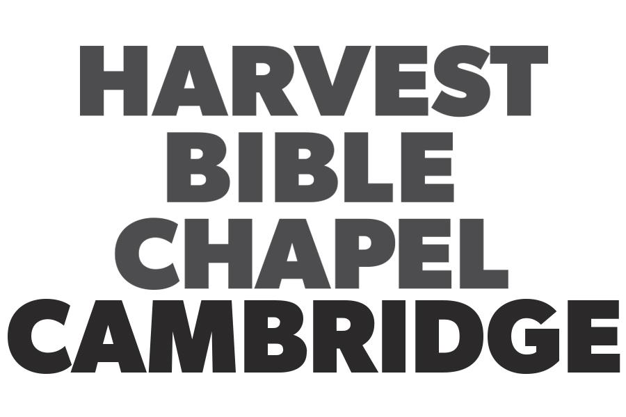 Harvest Bible Chapel Cambridge Sermon Audio