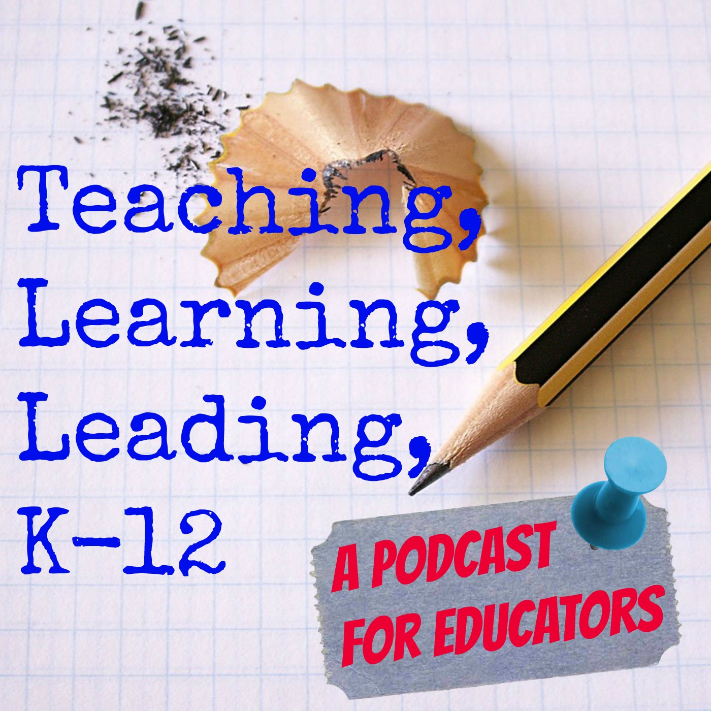 Teaching Learning Leading K-12