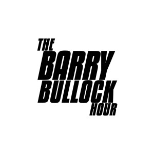 The Barry Bullock Hour