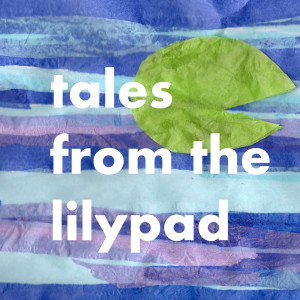 Bedtime Stories Fairytales and Folk Tales from the Lilypad for kids