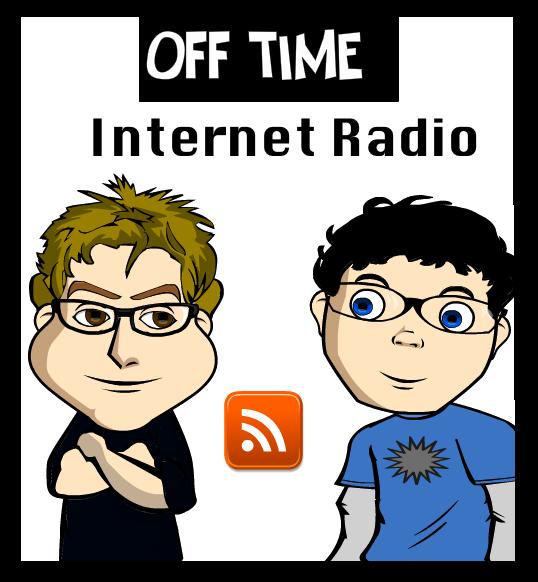 Off Time Internet Radio - Geek News & Reviews