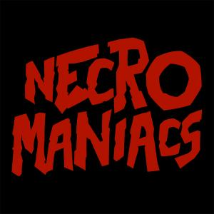 NECROMANIACS PODCAST