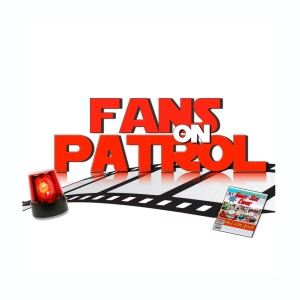 Fans on Patrol