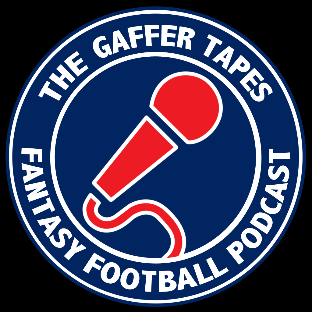 The Gaffer Tapes Fantasy Football Comedy Podcast