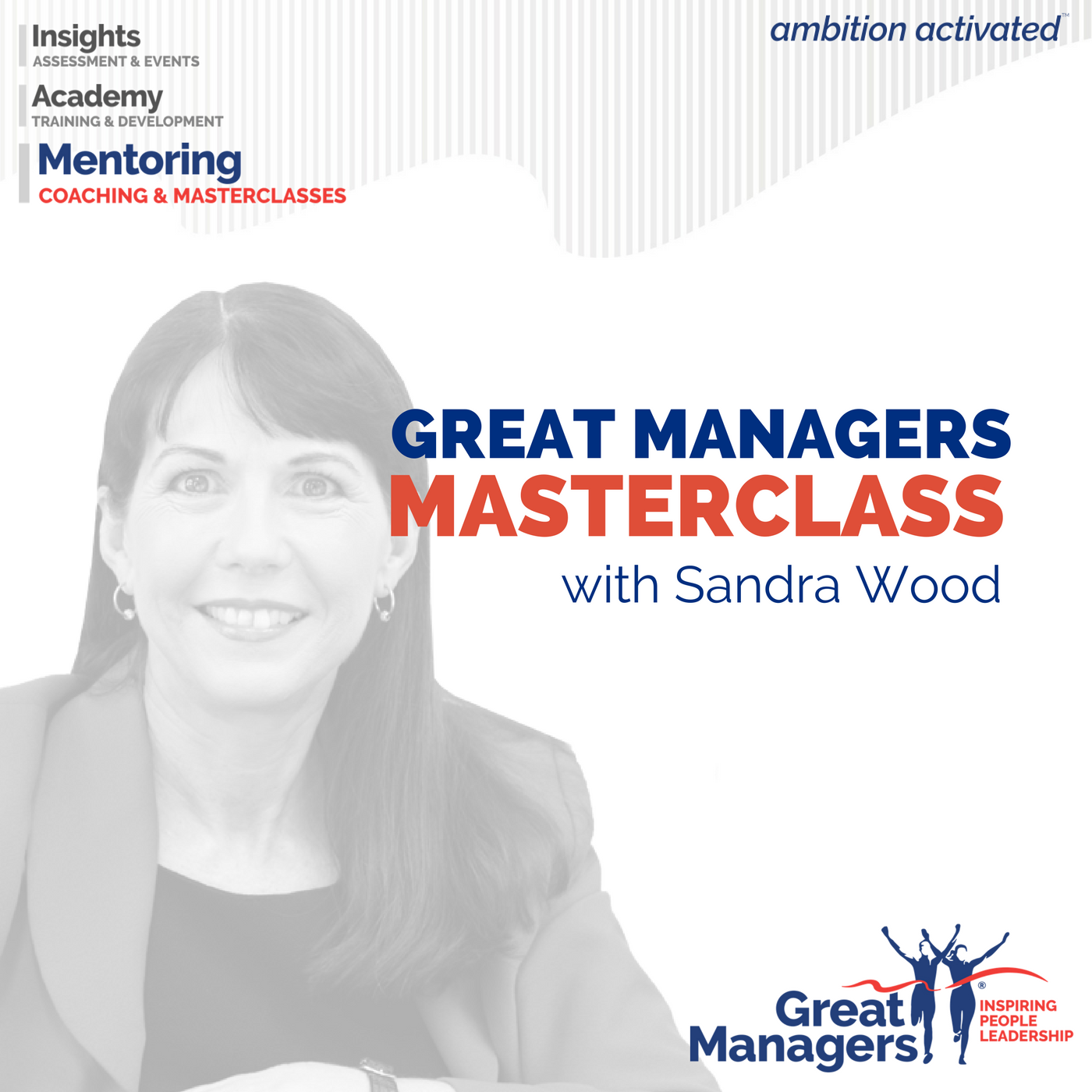 Great Managers® MasterClass with Sandra Wood