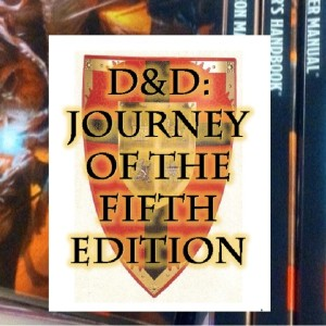 D&D Journey of the Fifth Edition
