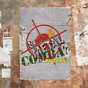 Rock & Metal Combat Podcast