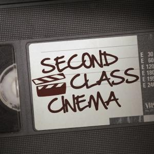 Second Class Cinema: The B-Movie Experience