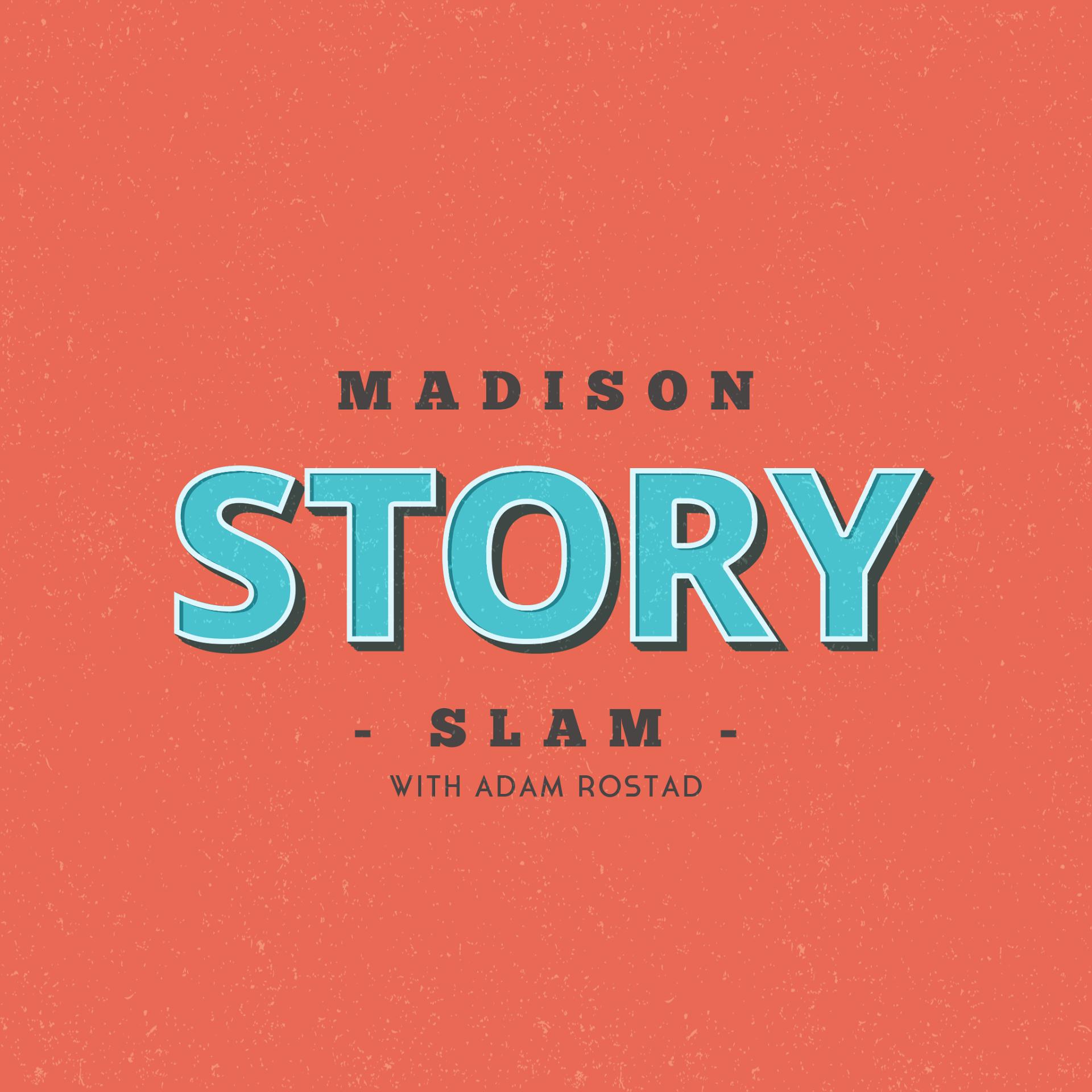 Madison Story Slam