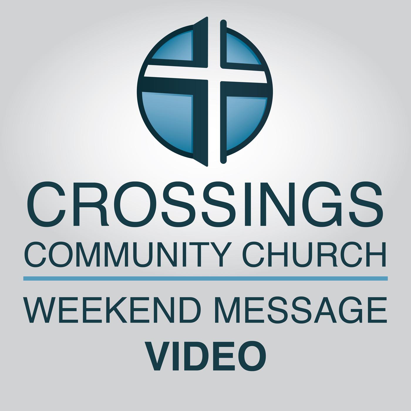 Crossings Community Church - Video