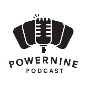 Power Nine Podcast