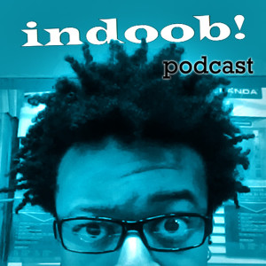 the indoob! podcast