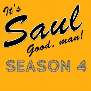 It's Saul Good, Man!