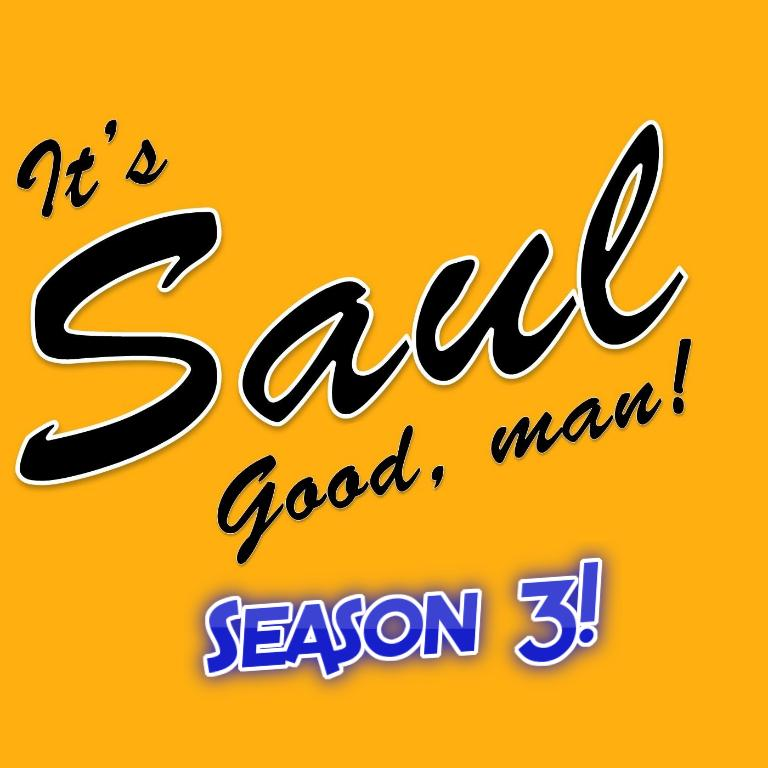 It's Saul Good, Man!
