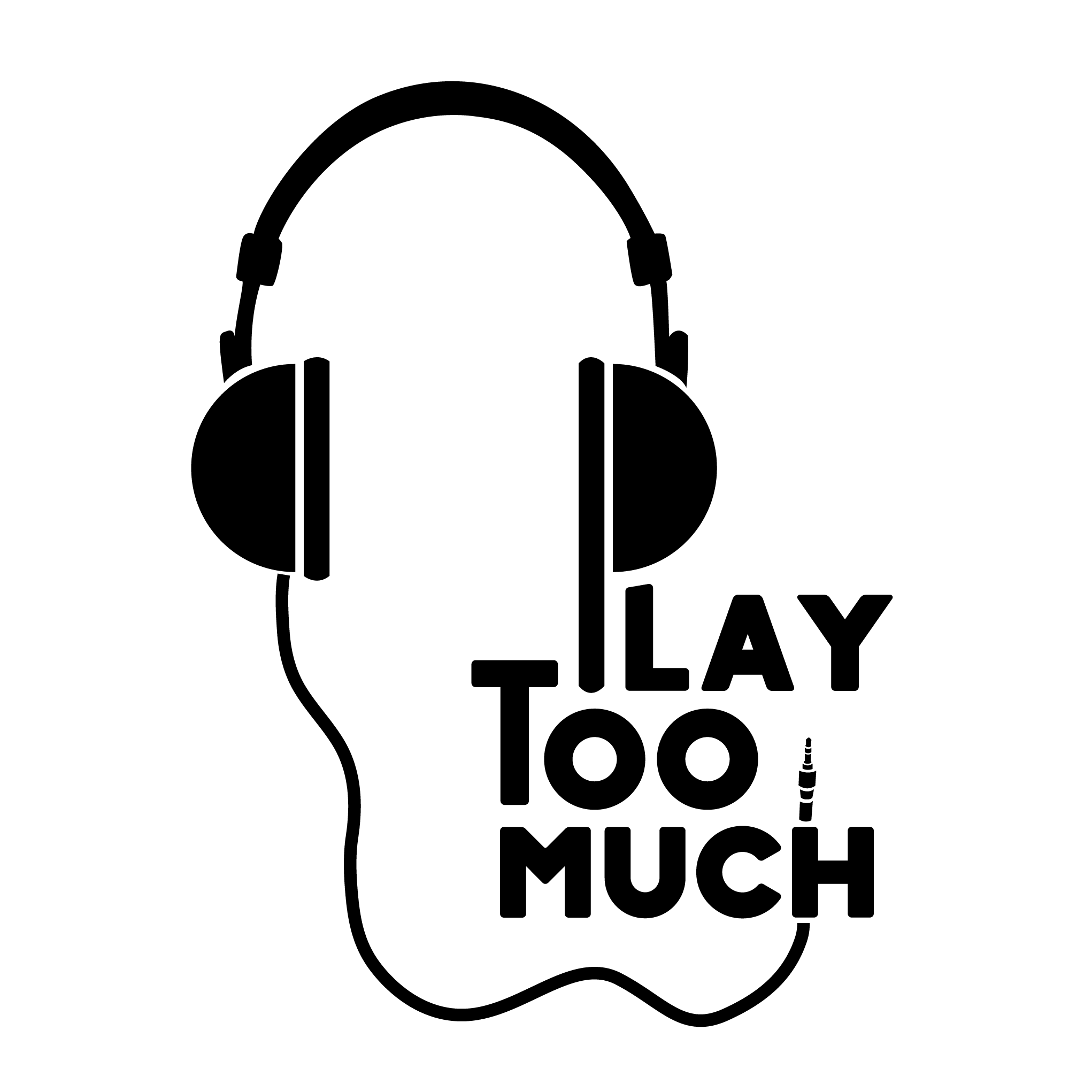 Play Too Much