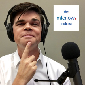 The mlenow Podcast