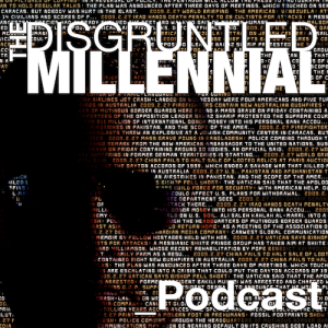 The Disgruntled Millennial