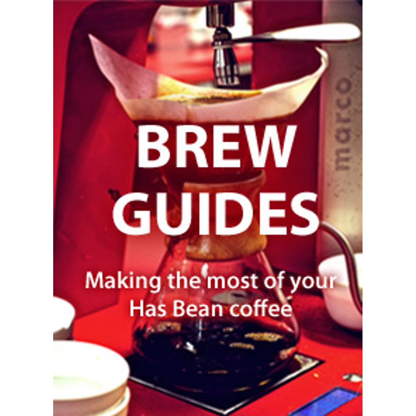 Has Bean Coffee Brew Guides