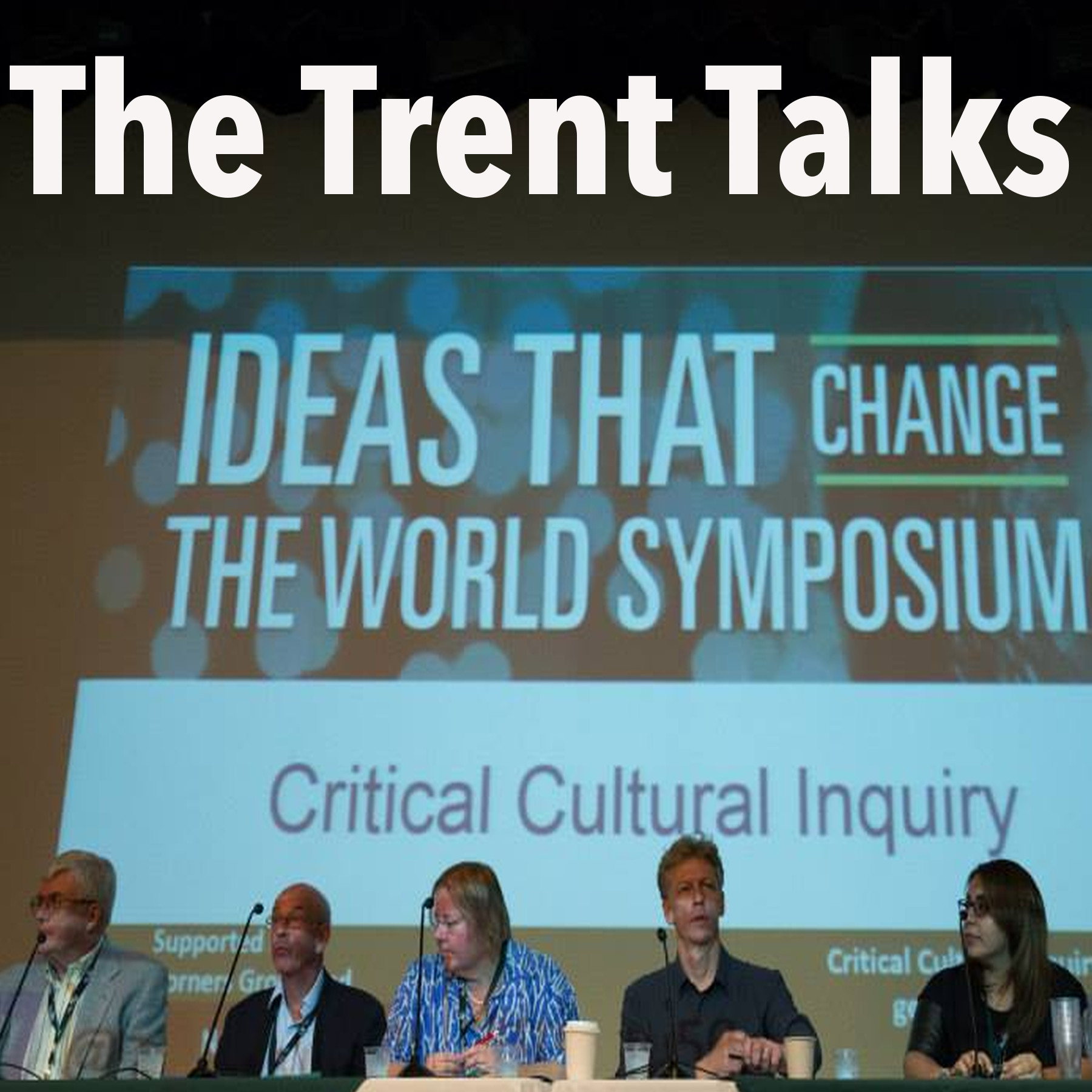 The Trent Talks