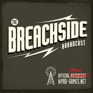 Breachside Broadcast