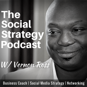Social Strategy Podcast: The Best in Business, Social Media and Networking