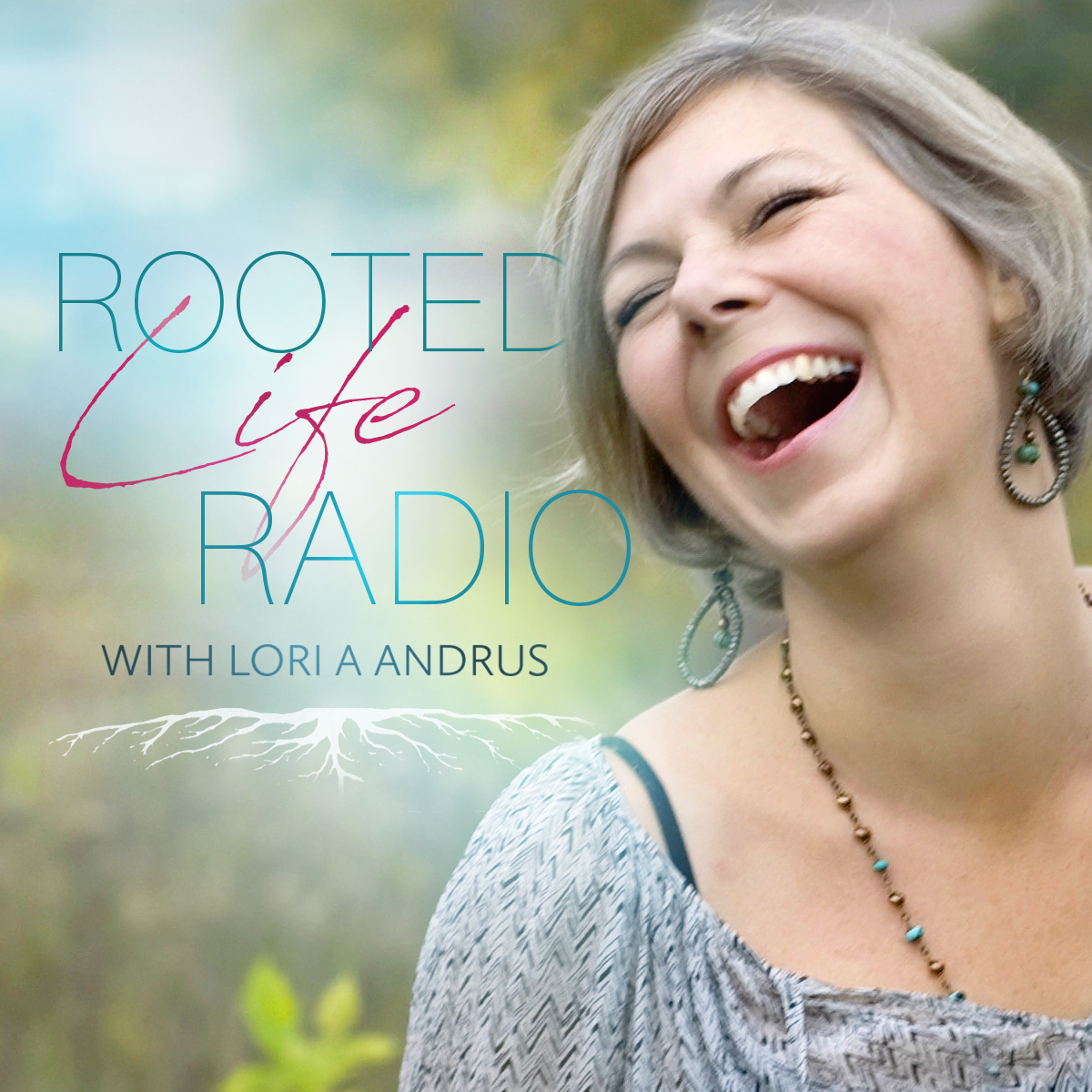 Rooted Life Radio