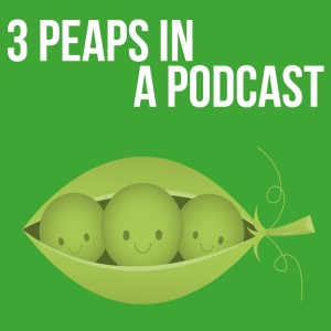 3 Peaps In A PodCast