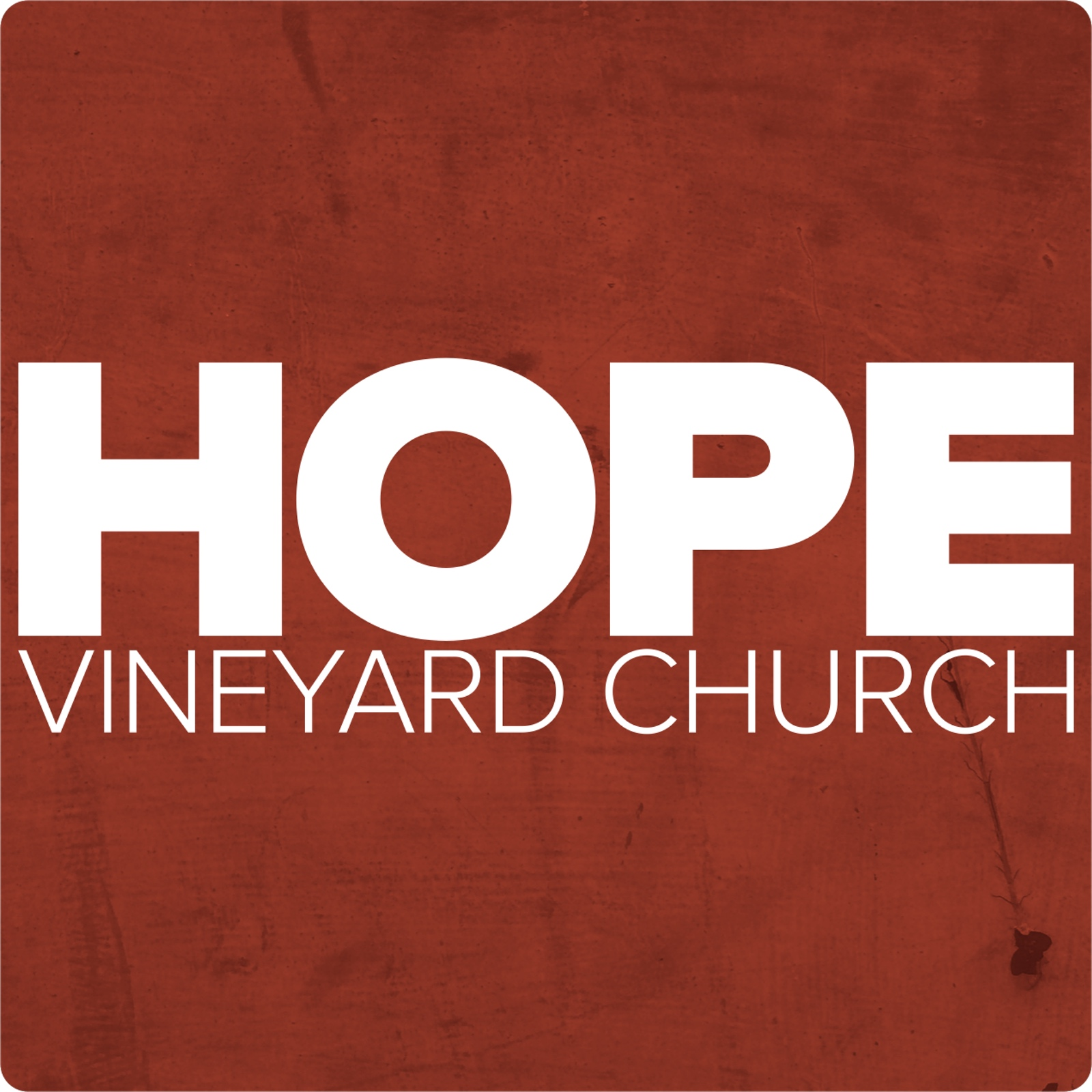 Hope Vineyard Church Podcasts