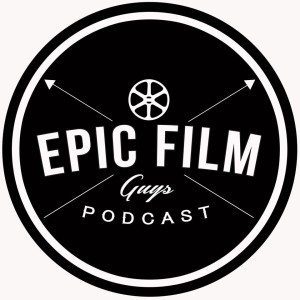 Epic Film Guys Podcast