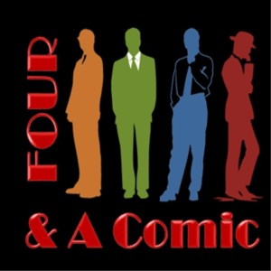 Four Guys And A Comic Book Podcast